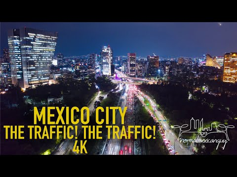 MEXICO CITY: THE TRAFFIC! THE TRAFFIC! 4K