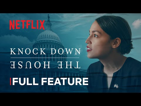 Knock Down The House | FULL FEATURE | Netflix