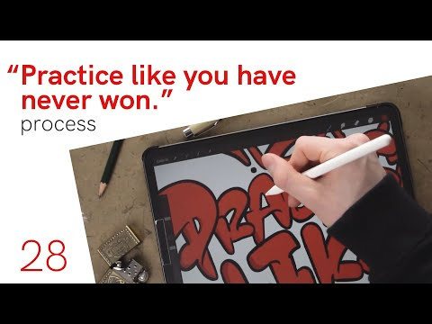 """Process of the lettering """"Practice like you have never won"""""""