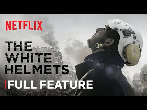 The White Helmets | FULL FEATURE | Netflix