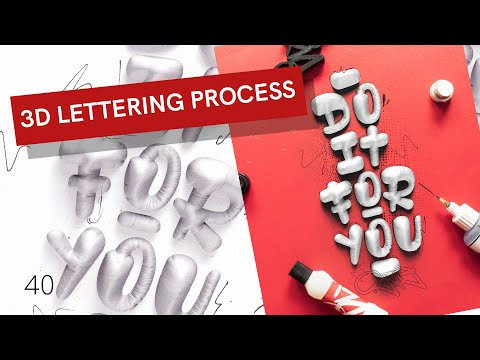 """3D LETTERING - PROCESS - """"Do it for you"""""""