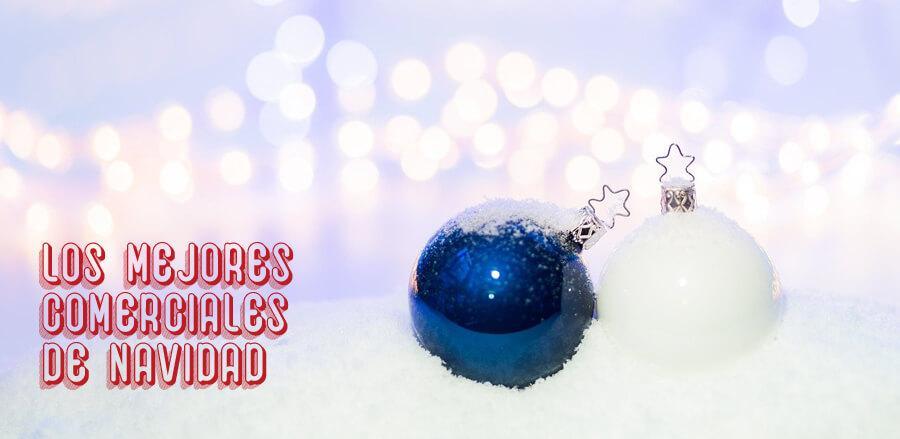 los mejores comerciales de navidad
